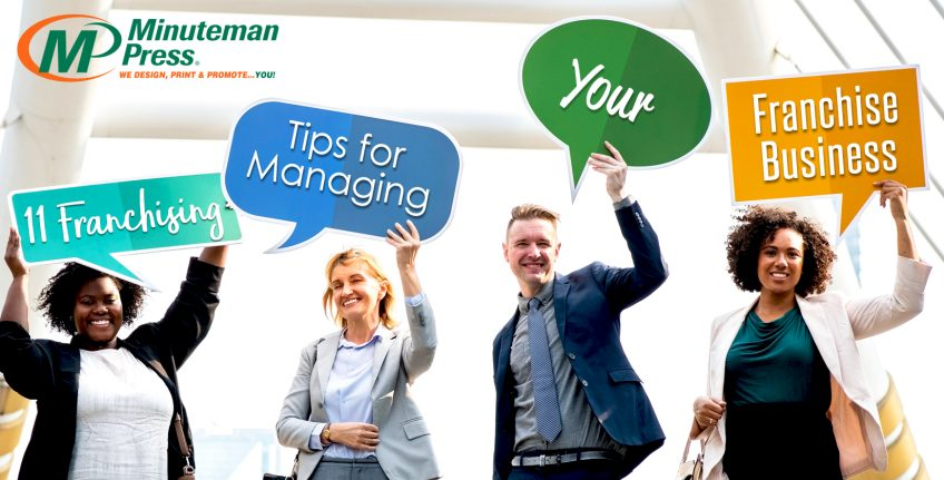 11 B2B Tips for Managing a Business Service Franchise https://minutemanpressfranchise.ca